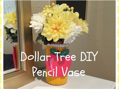 DOLLAR TREE DIY | Pencil Vase | Back To School Series 1
