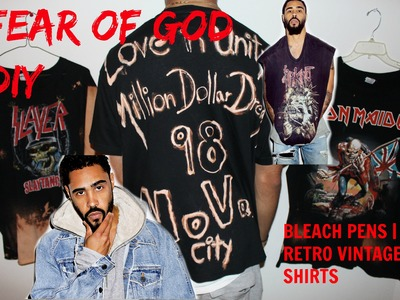 Fear Of God | Retro Vintage T-Shirt | DIY | Bleach Pens! | Million Dollar Saving!
