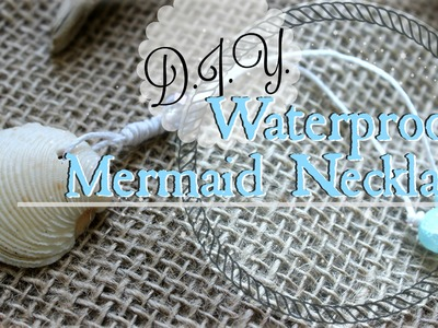 How to Make a Seashell Necklace | DIY Swimmable Mermaid Jewelry for Mermaiding
