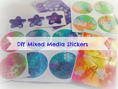 How to make easy Mixed media Stickers. DIY homemade Stickers