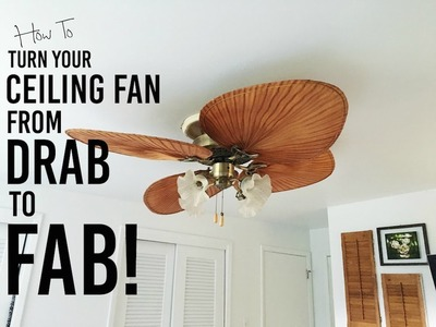 How To Makeover Your Ceiling Fan From DRAB To FAB! HHG DIY Tutorial ~ Tres Easy!