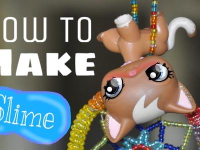 LPS DIY: How To Make Slime(NO BORAX)
