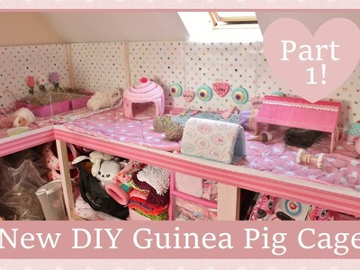 New & Improved DIY Guinea Pig Cage ~ Part 1!