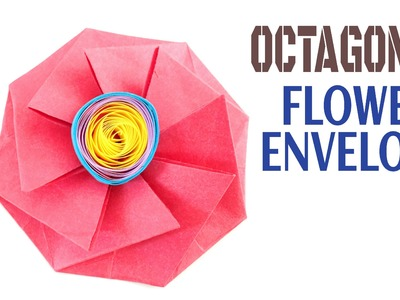 "Origami Tutorial to make Paper ""Octagonal Flower Envelope"" 