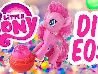 Pinkie Pie MLP My Little Pony Custom EOS LIP GLOSS DIY How To Make