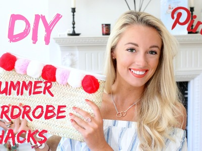 SUMMER WARDROBE HACKS!    |   DIY Fashion Ideas to Update your Summer Wardrobe
