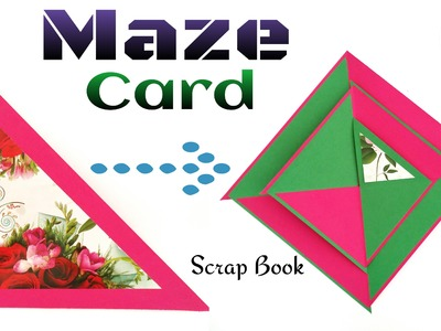 "Tutorial to make Paper ""Triangle Maze Greetings card | Scrap Book"" - | DIY | Handmade|"