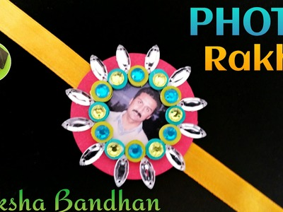 "Tutorial to make ""Photo Rakhi Bracelet for Raksha Bandhan"" 