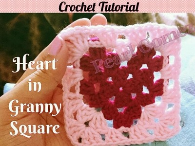 "Crochet Made Easy - How to make ""Heart in Granny Square"" ( Step by Step Tutorial)  ♥ Pearl Gomez  ♥"