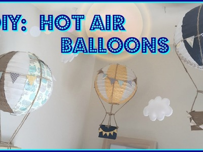 DIY- HOT AIR BALLOONS