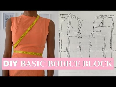 DIY SEWING BASICS | HOW TO MAKE A BASIC BODICE BLOCK PATTERN