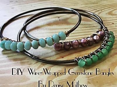 DIY Wire-Wrapped Gemstone Bangle by Denise Mathew