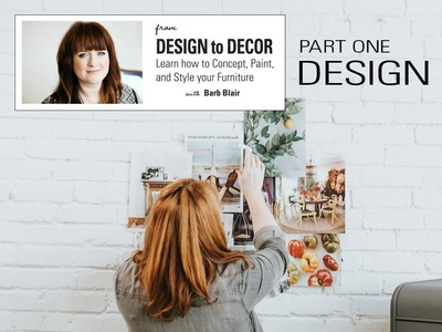 From Design to Decor, Part 1: How to Design DIY Painted Furniture Pieces