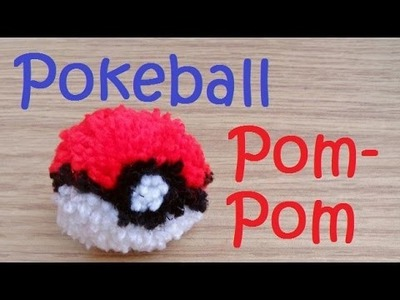 How To Make A Pokeball Pom-Pom