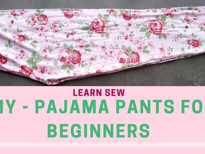 How to Sew Pajama Pants without a Pattern | DIY - How to Sew Pajama Pants for Beginners