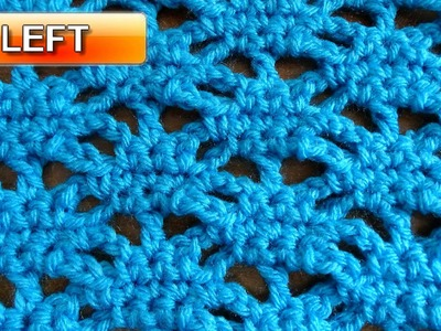 Lacy Stitch  2 - Left Handed Crochet Tutorial