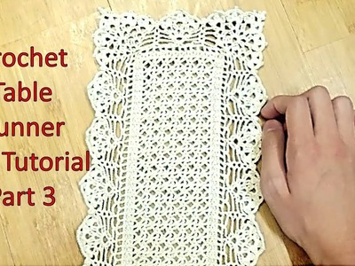 Learn How to Crochet TABLE RUNNER and Customize it's Length Tutorial Part 3