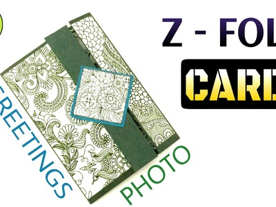 "Tutorial to make an easy "" Z - Fold Photo card 