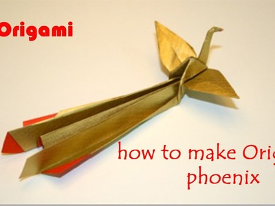 3D Origami Phoenix- How to make origami Phoenix