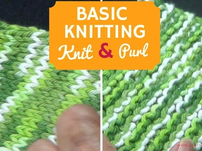 Basic Knitting:  Knit and Purl