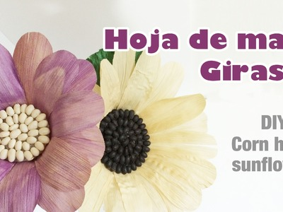 Como hacer flor con hoja de maiz girasol 44.How to make a corn husk sunflower