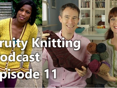 Fruity Knitting Podcast - Episode 11 - London Designer JimiKnits and the Firebirds