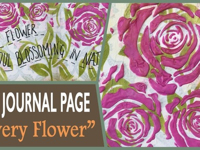 How to: Art Journal Page - Every Flower