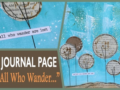 How to: Art Journal Page - Not All Who Wander
