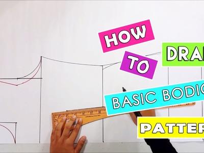 How to draft basic bodice pattern   Drafting pattern for kurung modern