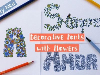 HOW TO DRAW DECORATIVE FONTS WITH FLOWERS. Doodle, doodling