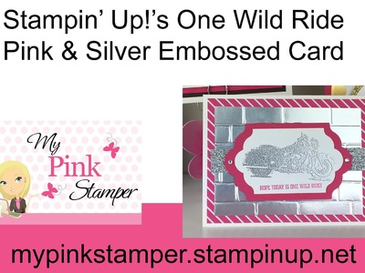 How to Emboss with Stampin' Up! One Wild Ride Stamp Set - Episode 499