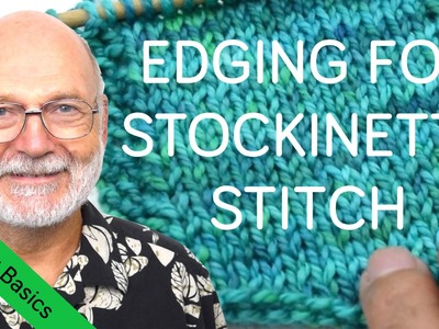 How to Knit Edges for Stockinette Stitch