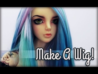 How to Make a Custom Doll Wig :: Cool Spectrum