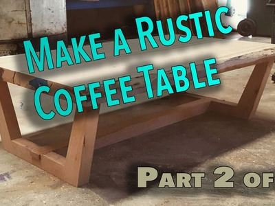 How to make a rustic live edge coffee table Part 2 - The Base (Awesome Coffee Table)