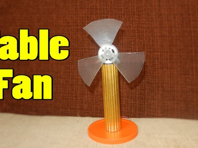 How to make a Smalll Table fan