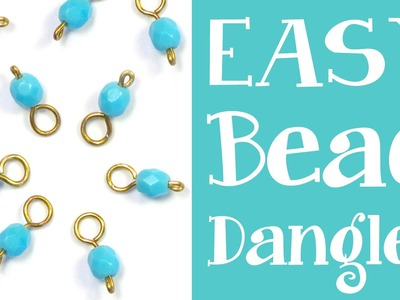 How to Make Bead Dangles - Simple headpin + beaded dangle tutorial