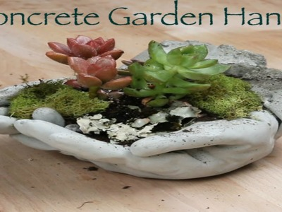 How to make Concrete Hands Will Be The Cutest Part Of YourGarden