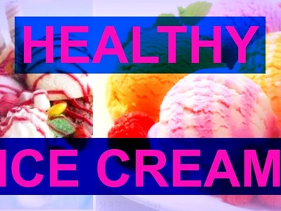How to make HEALTHY ICE CREAM?! NO BANANA, EASY