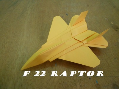 How To Make Paper Airplane F 22 RAPTOR Easy Origami Jet Fighter - Flying Model - Origami Paper