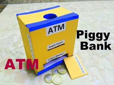 How to make piggy bank.ATM