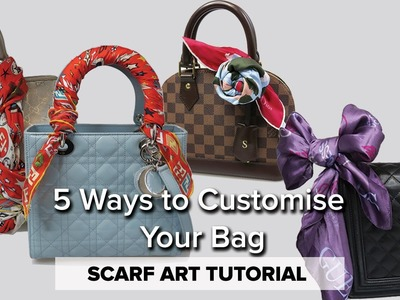How to Tie a Scarf to a Handbag. 5 STYLES