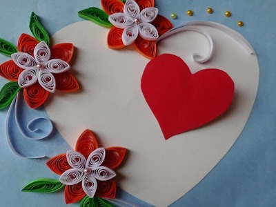 Paper Quilling | How to make Beautiful Quilled Wedding Card with heart