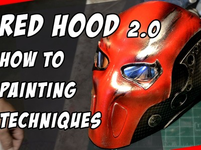 Red Hood mask 2.0 How To Helmet Cosplay Painting Techniques