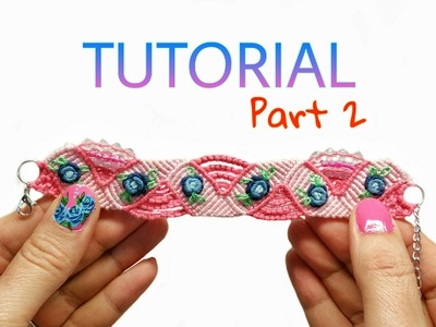 Blue Rose Micro Macrame Hand Embroidery Bracelet PART #2 ( DIY)