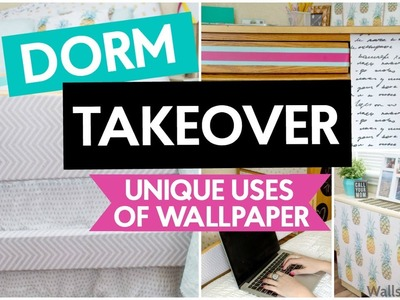 DORM TAKEOVER : UNIQUE USES FOR WALL PAPER!