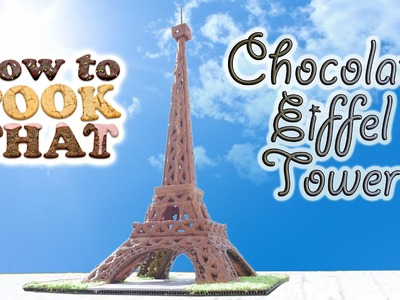 EIFFEL TOWER MADE FROM CHOCOLATE How To Cook That Ann Reardon