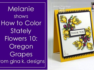 How to Color Stately Flowers 10: Oregon Grapes