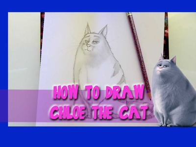 How to Draw CHLOE THE CAT from The Secret Life of Pets - @dramaticparrot