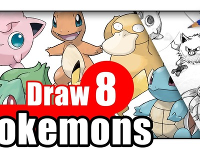 How to Draw Pokemon Go Characters - 8 Different Pokemons