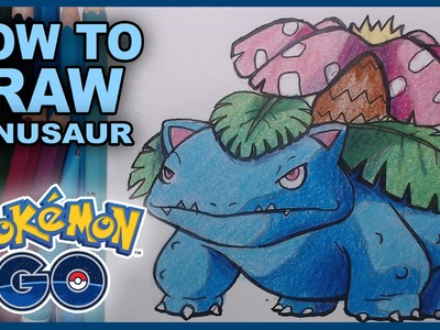 How To Draw Venusaur Pokemon Go Fanart Drawing Tutorial! Gotta Draw Em All